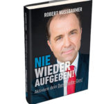 Buch: NIE WIEDER AUFGEBEN! Aktiviere dein Durchhalte-Gen!