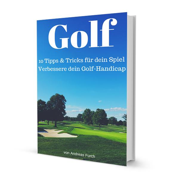 Golf – 10 Tipps & Tricks für dein Spiel – MyGolfBlog – eBook
